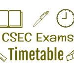 CSEC Exams Timetable